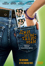 """Джинсы - талисман"" /Sisterhood of the Traveling Pants, The/ (2005)"